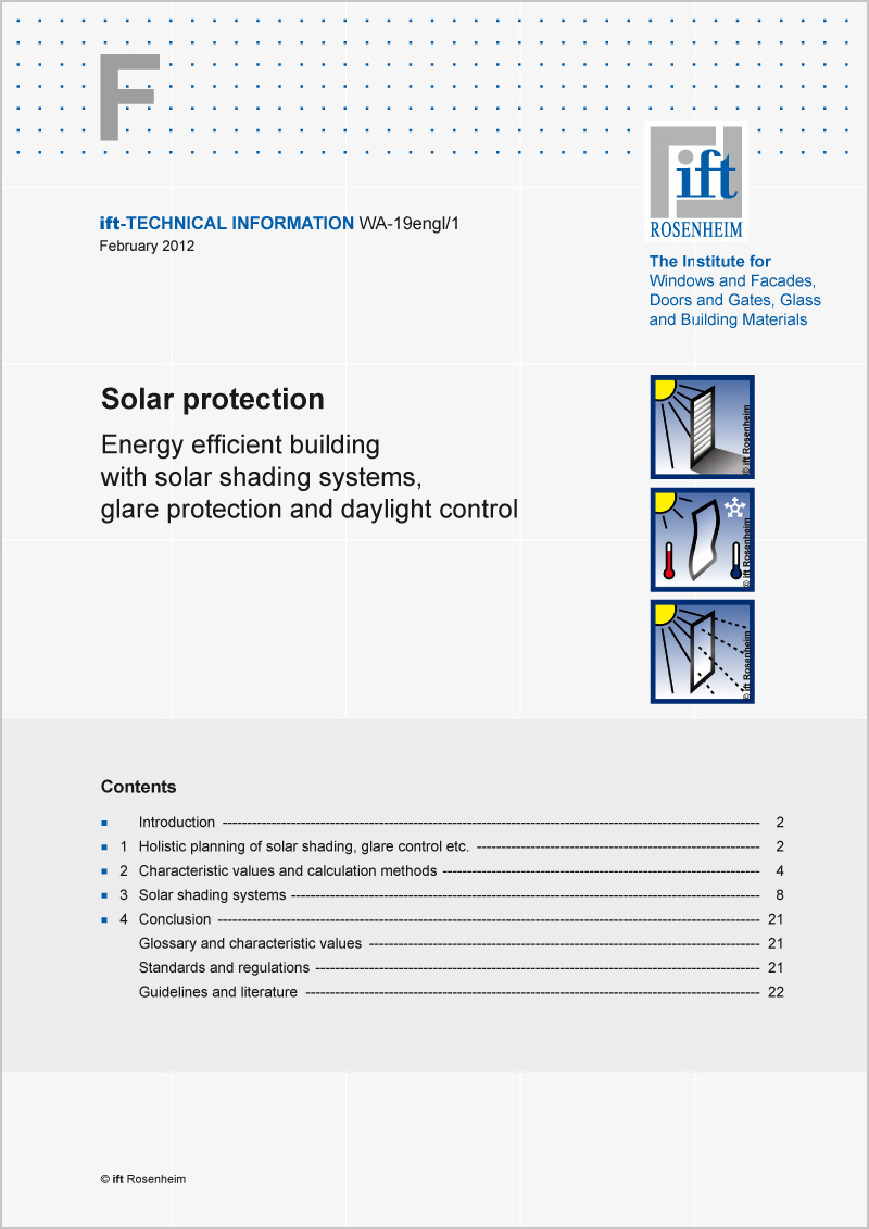 TECHNICAL INFORMATION WA-19engl/1 Solar protection Energy efficient building with solar shading systems, glare protection and daylight control (download)