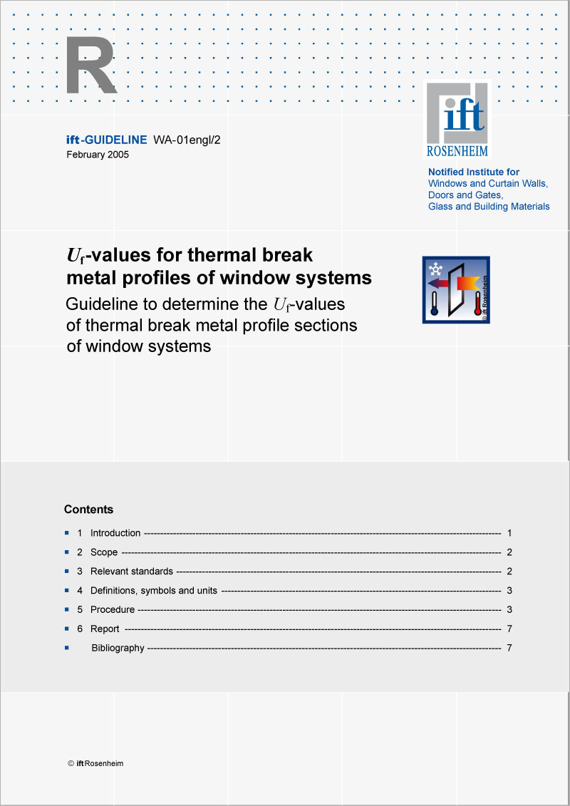 ift-Guideline WA-01engl/2 Uf-values for thermal break metal profiles of windows systems (download)