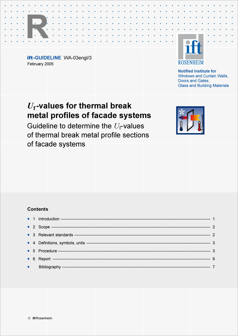 ift-Guideline WA-03engl/03 Uf-values for thermal break metal profiles of facade systems (download)