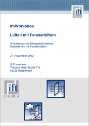 "Tagungsband ift-Workshop ""Lüften mit Fensterlüftern"" (Download)"