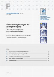ift-Fachinformation VE-12/01 Überkopfverglasungen mit geringer Neigung (Download)