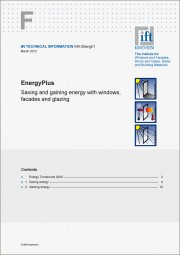 TECHNICAL INFORMATION WA-20engl/1 EnergyPlus – Saving and gaining energy with windows, facades and glazing (printed version)