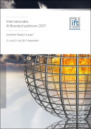 Tagungsband Internationales ift-Brandschutzforum 2017 (Download)