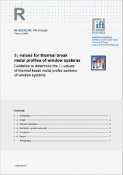 ift-Guideline WA-01engl/2 Uf-values for thermal break metal profiles of windows systems (printed version)